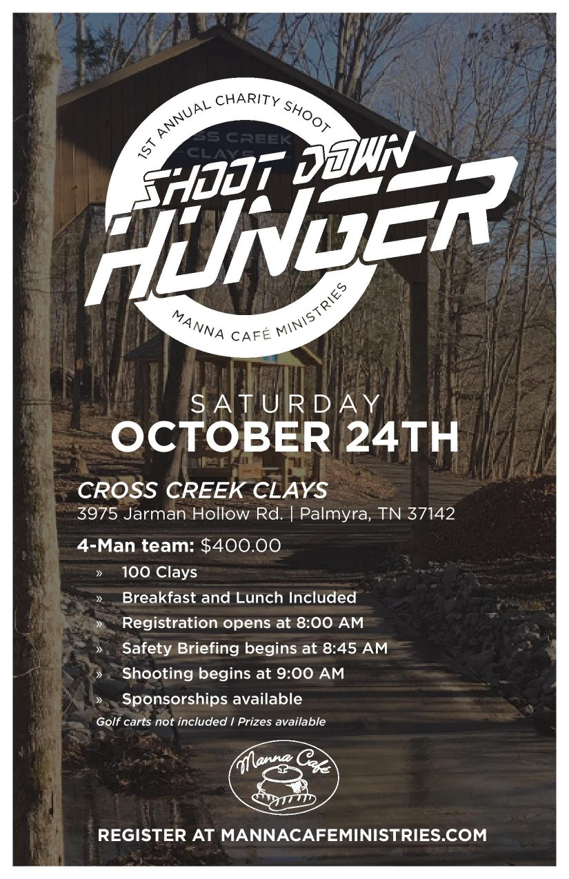 Shoot Down Hunger October 24th – Manna Cafe Ministries Benefit Shoot