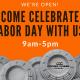 Open Labor Day!